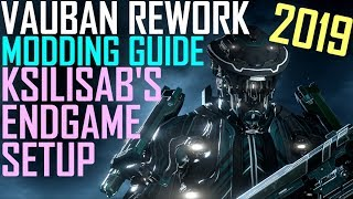 [Warframe] KSILISAB'S VAUBAN MODDING GUIDE [nov. 2019 rework edition]