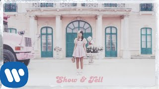 Melanie Martinez - Show & Tell [Official Audio]