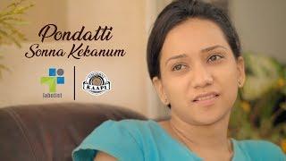 Pondatti Sonna Kekanum | Tamil Short Film | Ft RJ Vigneshkanth Black Sheep Deepthi | Labotist | 4K