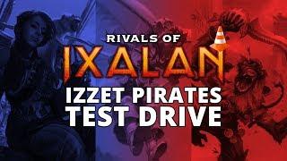 Izzet Pirates Rivals of Ixalan Standard Test Drive MTGO Stream