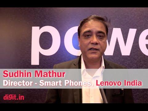 Lenovo Vibe P1 & P1m: Interview with Sudhin Mathur, Director, Smart Phones, Lenovo India