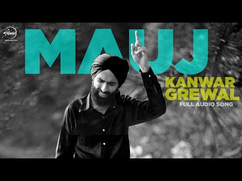 Mauj ( Full Audio Song ) | Kanwar Grewal  | Latest Punjabi Song 2016 | Speed Records
