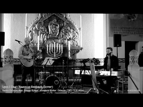 Igen I Dag (Rasmus Seebach Cover)