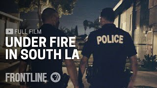 Are Police Reforms Changing Cop Culture inside the LAPD? | FRONTLINE