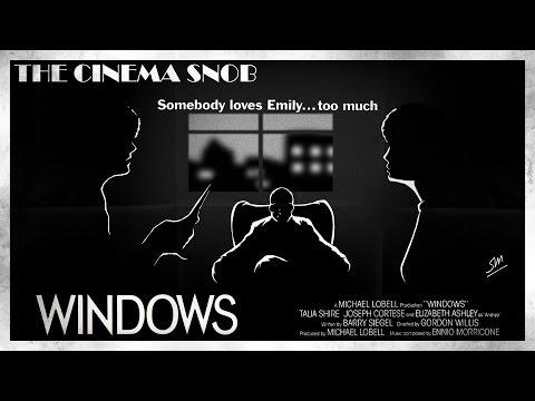 The Cinema Snob: WINDOWS