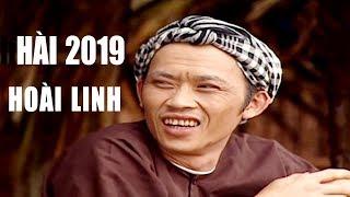 Hài Hoài Linh 2019 | Cười Tí Xỉu với Hài Kịch Hoài Linh, Việt Hương, Nhật Cường Mới Nhất 2019