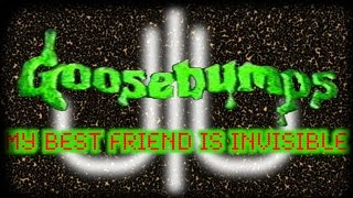 Goosebumps Review- My Best Friend is Invisible