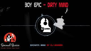 boy epic dirty mind mp3