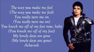 Michael Jackson Video - Michael Jackson - The Way You Make Me Feel Lyrics Video