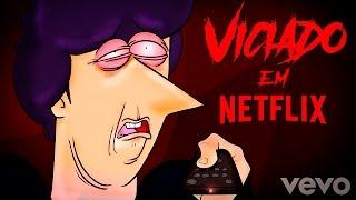 Viciado em Netflix ♫ (Paródia Major Lazer / Justin Bieber - Cold Water)