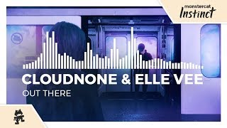 CloudNone & Elle Vee - Out There [Monstercat Release]