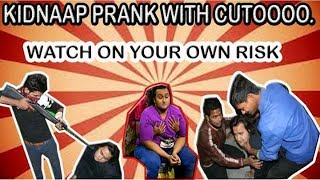 Kidnaap Prank with cuto