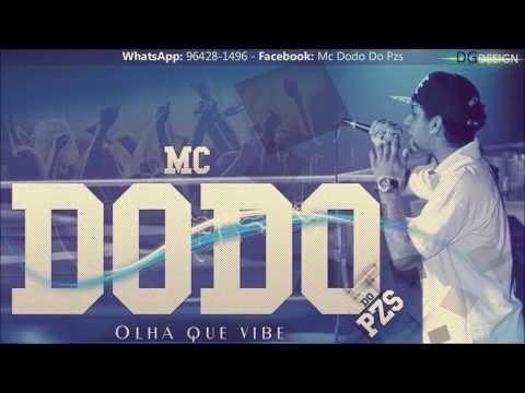 Mc Dodo Do Pzs - Olha Que Vibe (dj Breno Zs) LanÇamento 2014 video