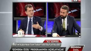 Metin Albayrak BJK TV'nin Stüdyo Konuğu Oldu - Bölüm 2