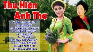 Thu Hiền, Anh Thơ - Giọng Ca Số 1 Miền Bắc | Lk Nhạc Trữ Tình Quê Hương Nhẹ Nhàng Du Dương