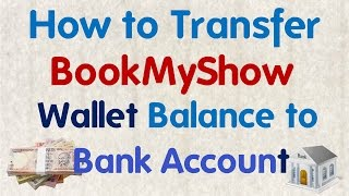 How to Transfer BookMyShow Wallet Balance to Bank Account