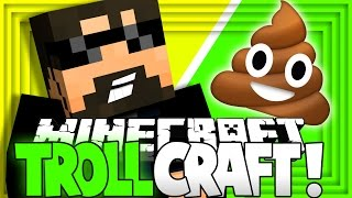 Minecraft: TROLL CRAFT | THIS SERIES IS CRAPPY [6]