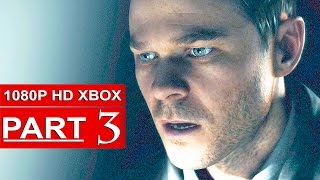 Quantum Break Gameplay Walkthrough Part 3 [1080p HD Xbox One] - No Commentary
