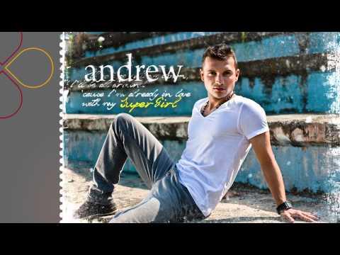 Sonerie telefon » Andrew – SuperGirl (radio edit)