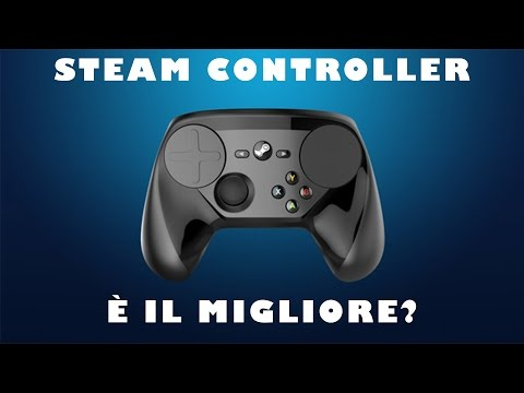 STEAM CONTROLLER, MEGLIO DI XBOX E PS4?