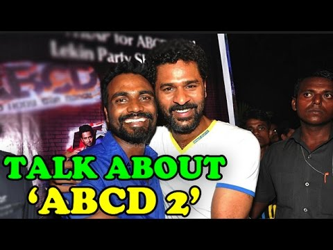 Remo D'souza And Prabhu Deva Talk About 'ABCD 2' | Bollywood News