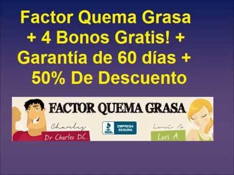 Factor Quema Grasa + 50% De Descuento + Bonos Gratis