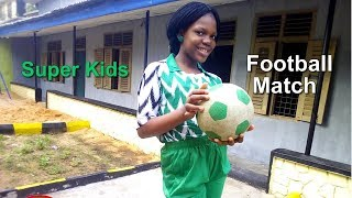 Super kids -  Football Match (Video)