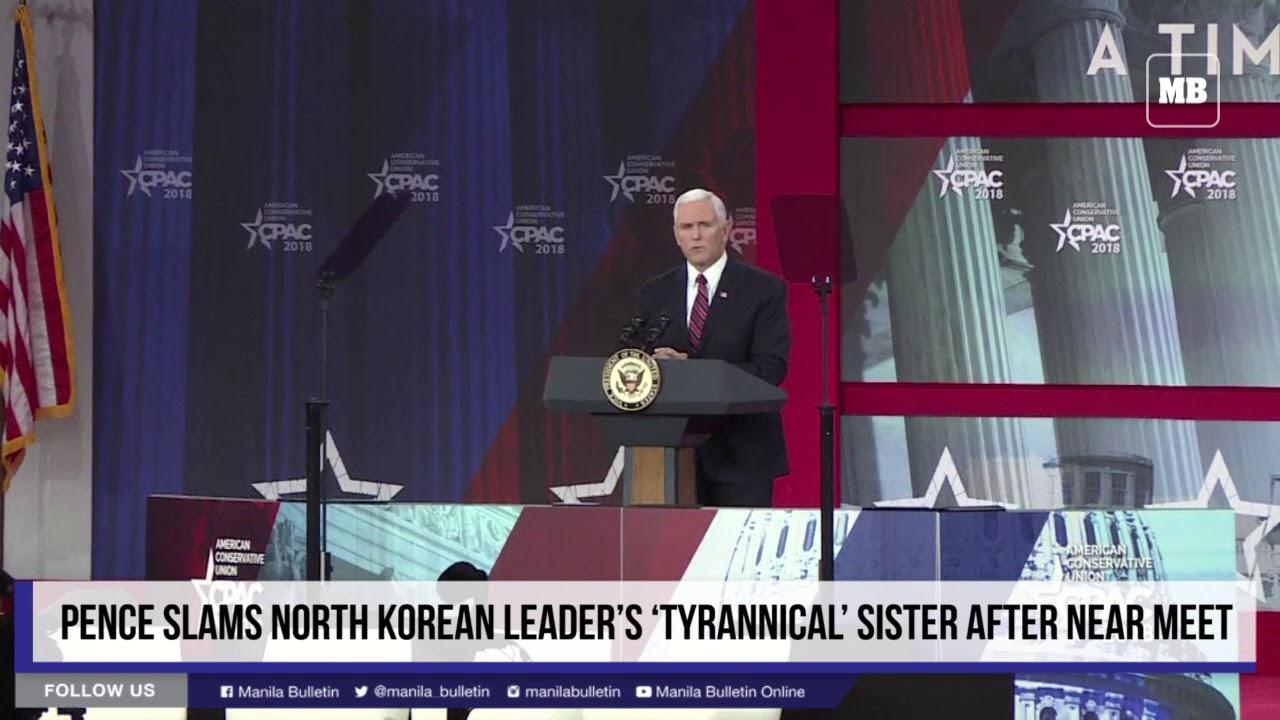 Pence slams North Korean leader's 'tyrannical' sister after near meet