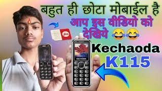 Kechaoda K115 Mobile Unboxing 2019