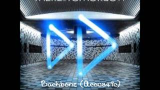 Watch There For Tomorrow Backbone video