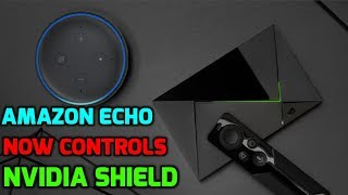 "🔴 Amazon Echo Works on The Nvidia Shield - What to ""really"" to expect?"