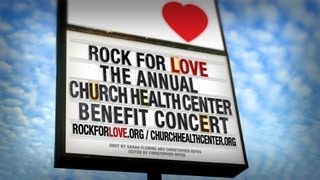 Rock for Love - The Annual Church Health Center Benefit Concert