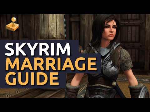 Skyrim: Marriage Guide - What to get. Where to go. and How to do it.