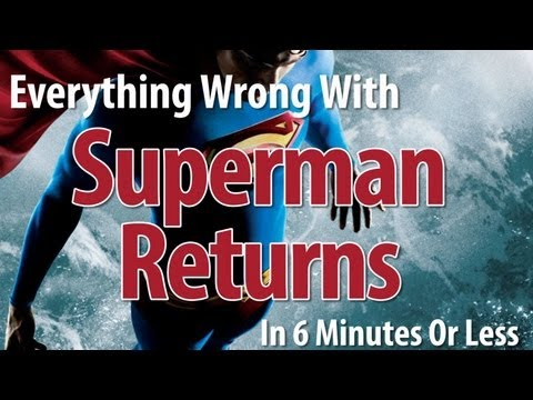 Everything Wrong With Superman Returns In 6 Minutes Or Less
