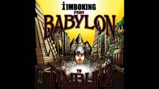 Timbo King - Form Babylon To Timbuktu (feat. William Cooper)