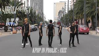 [ K-POP IN PUBLIC MEXICO ] IDOL - BTS / C-BAILAR TV FT. AXIZ