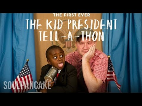 FIRST-EVER FANTABULOUS KID PRESIDENT TELL-A-THON