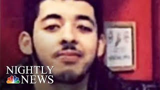 Manchester Bombing: New Arrests In UK Terror Probe | NBC Nightly News