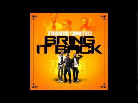 Travis Porter - Bring It Back (Dirty)