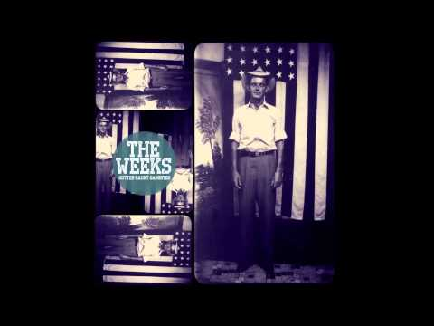 The Weeks - Slave To South