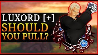 Khux Banner Advice - Luxord [+]