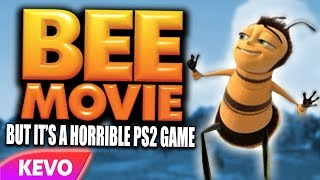 The Bee Movie but it's a horrible PS2 game