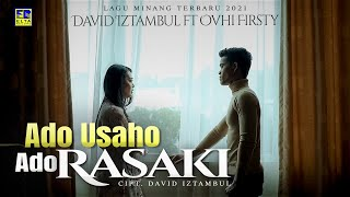 Download lagu Ovhi Firsty Ft. David Iztambul - Ado Usaho Ado Rasaki ( Video)