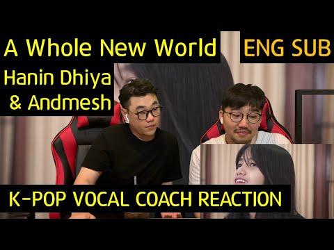 Download K-pop Vocal Coach reacts to A Whole New World - Hanin Dhiya & Andmesh Mp4 baru