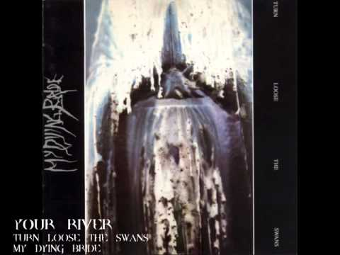 My Dying Bride - Your River