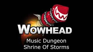Shrine Of Storms - Battle for Azeroth Music (Dungeon)