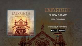 LABYRINTH - A New Dream (audio)