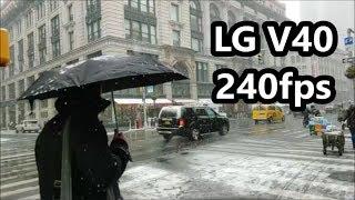 LG V40 Slow Motion Camera Test!