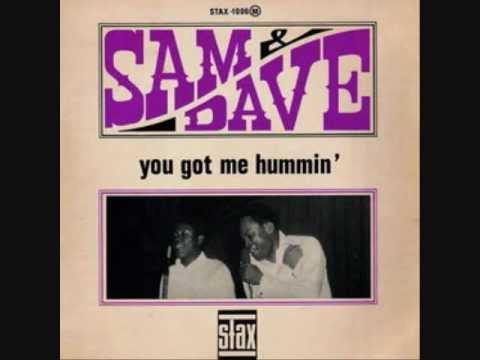 Sam & Dave - You Got Me Hummin