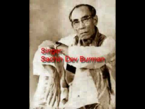 Bangla Folk Song By S.D.Burman : Rangeela Rangeela Re